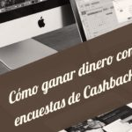 En Cashbackdeals también se gana dinero con las encuestas